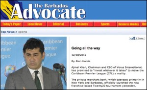 "Barbados Advocate got fooled too... ""The private merchant bank, which operates primarily in New York and Barbados, officially launched the new franchise-based Twenty20 tournament yesterday."""